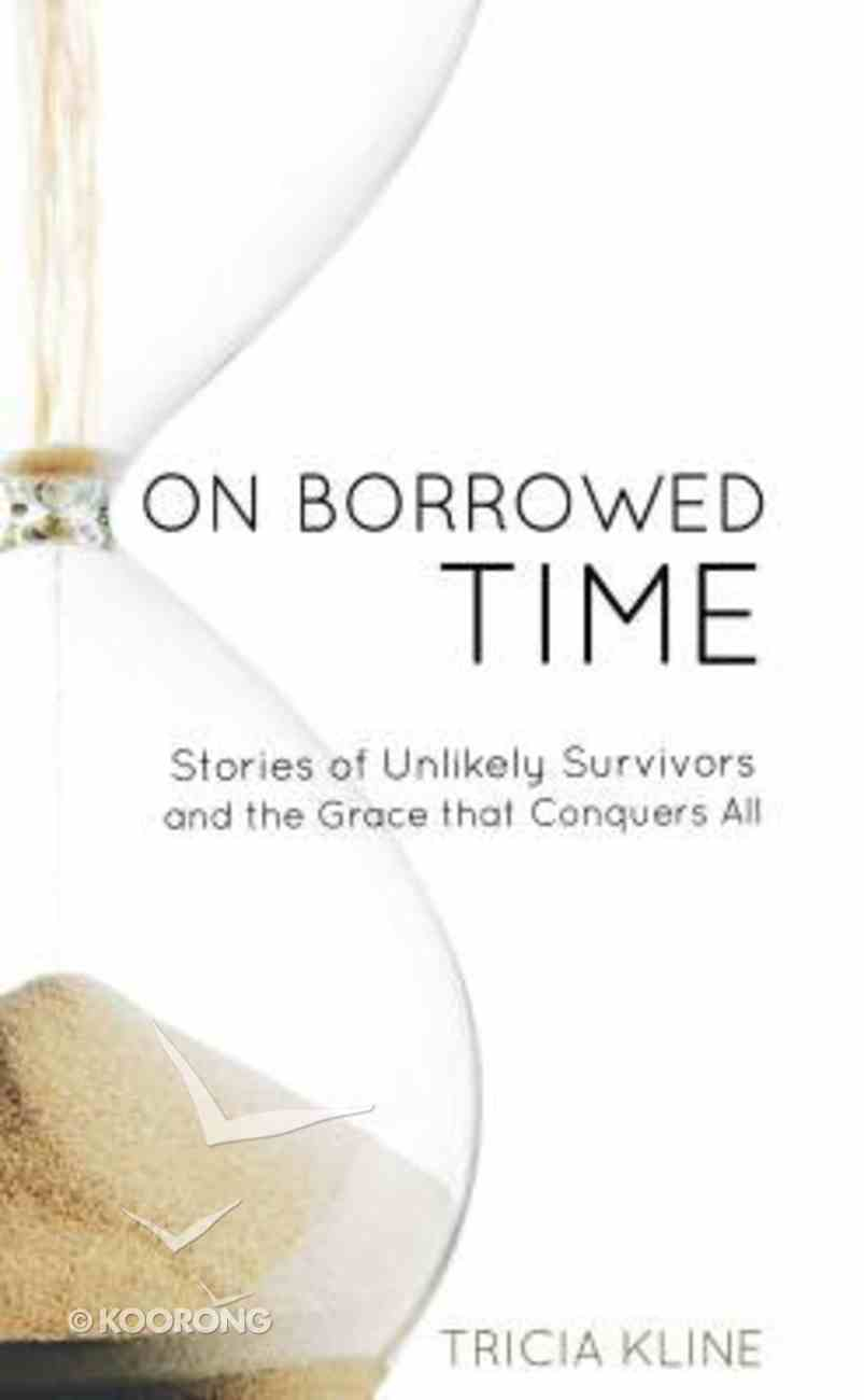 On Borrowed Time Paperback
