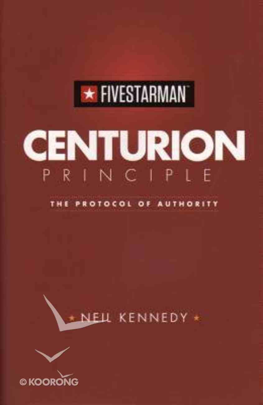 Fivestarman: Centurion Principle Paperback