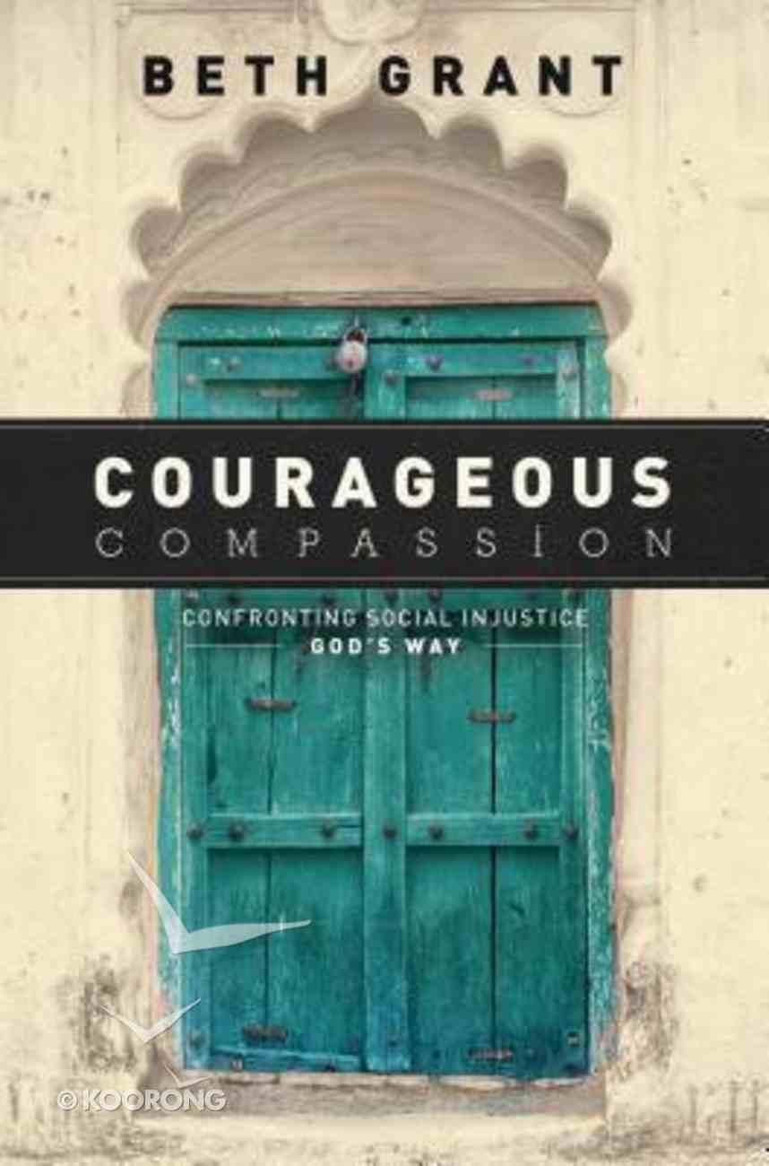 Courageous Compassion Paperback