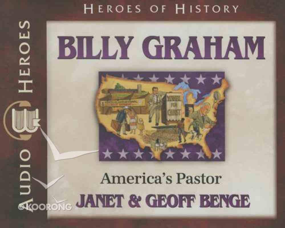 Billy Graham - America's Pastor (Unabridged, 5 CDS) (Heroes Of History Series) CD