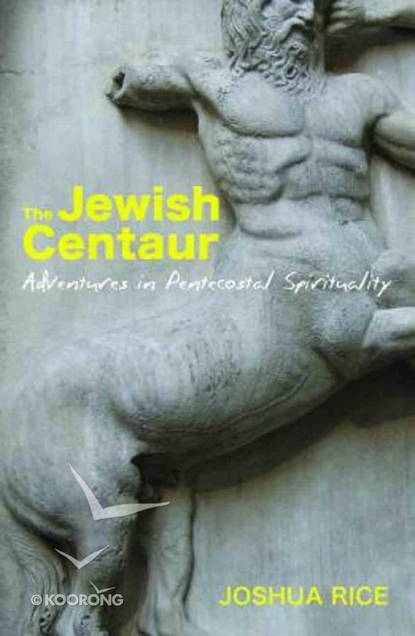 The Jewish Centaur Paperback