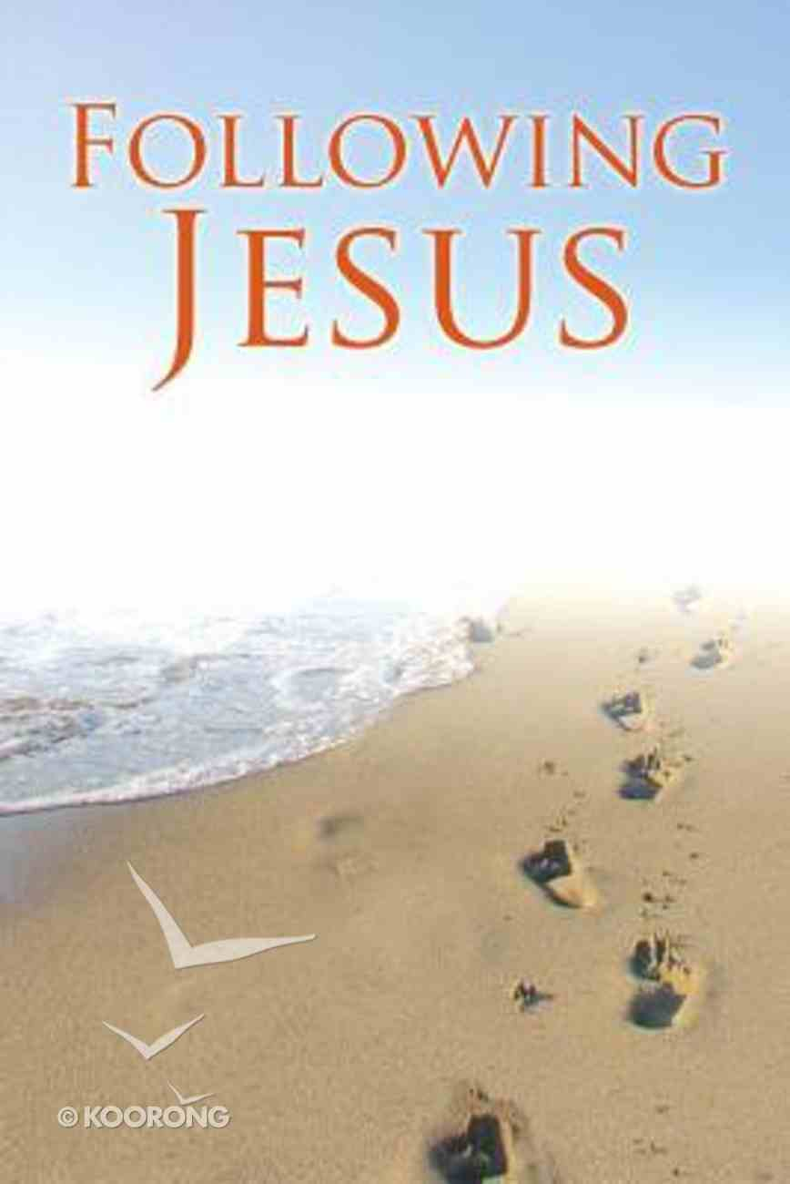 What the Bible Says About Following Jesus Paperback
