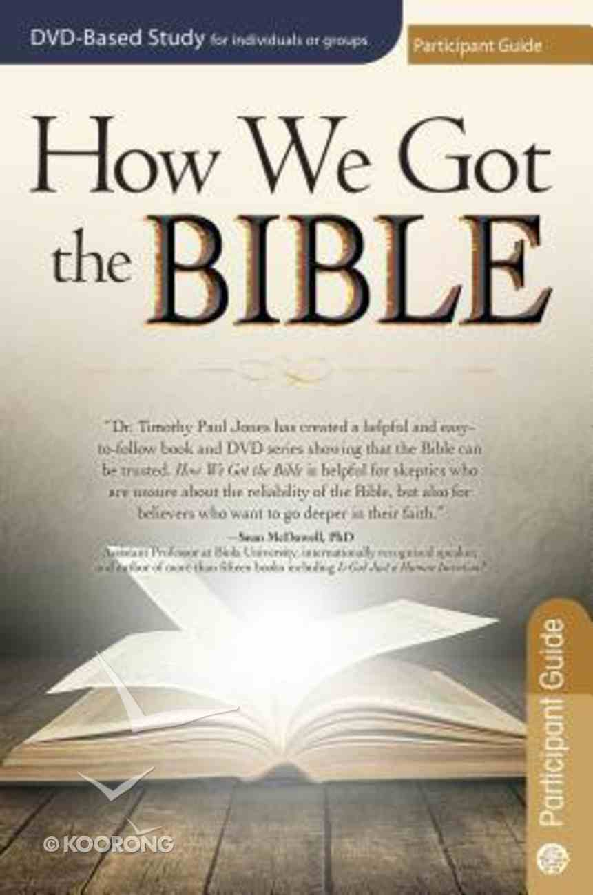 How We Got the Bible (Participant Guide) Paperback