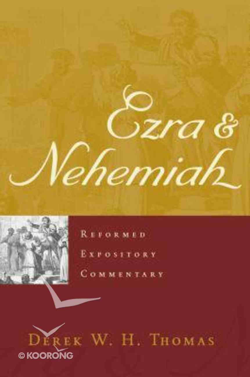 Ezra & Nehemiah (Reformed Expository Commentary Series) Hardback