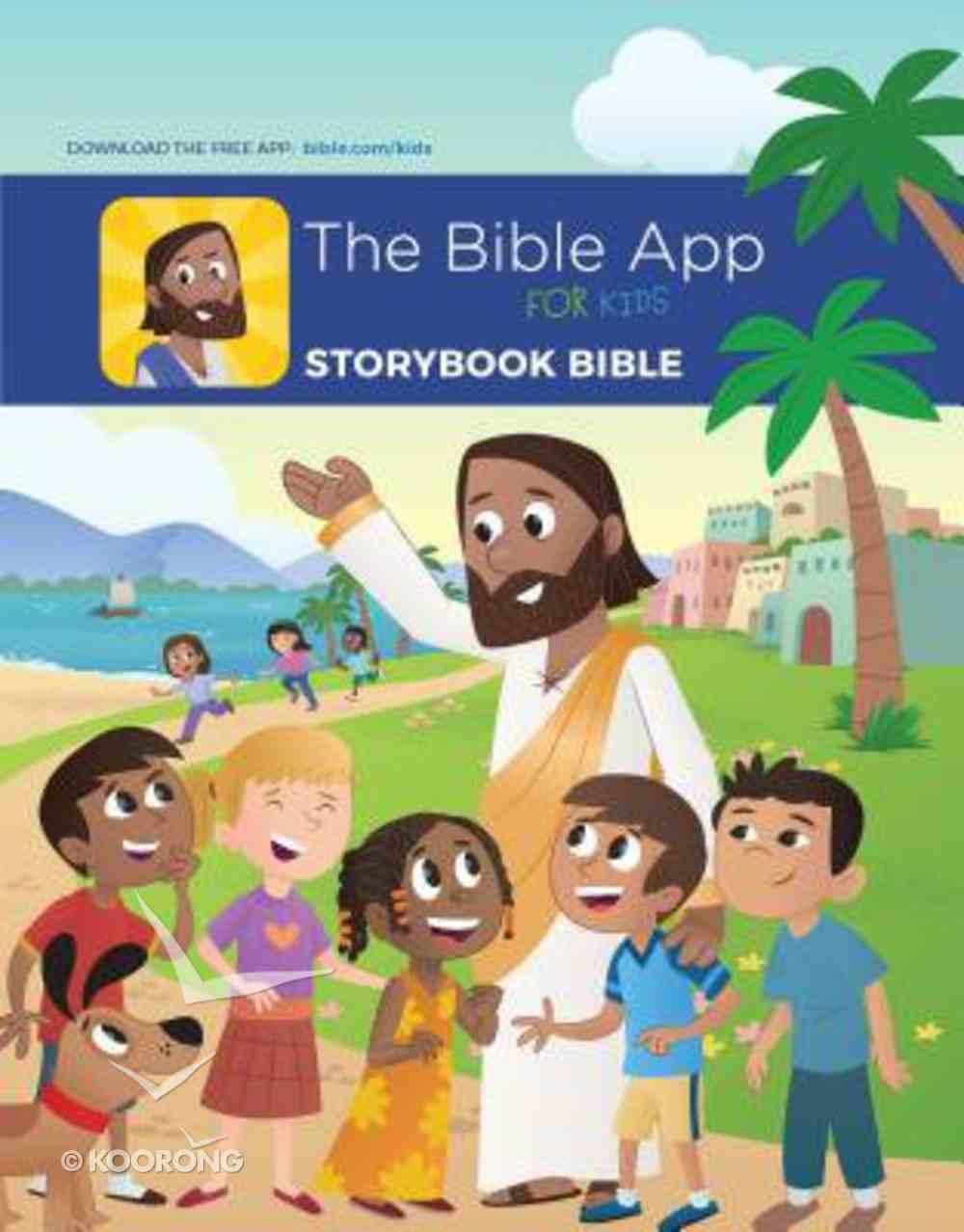 The Bible App For Kids Storybook Bible Hardback