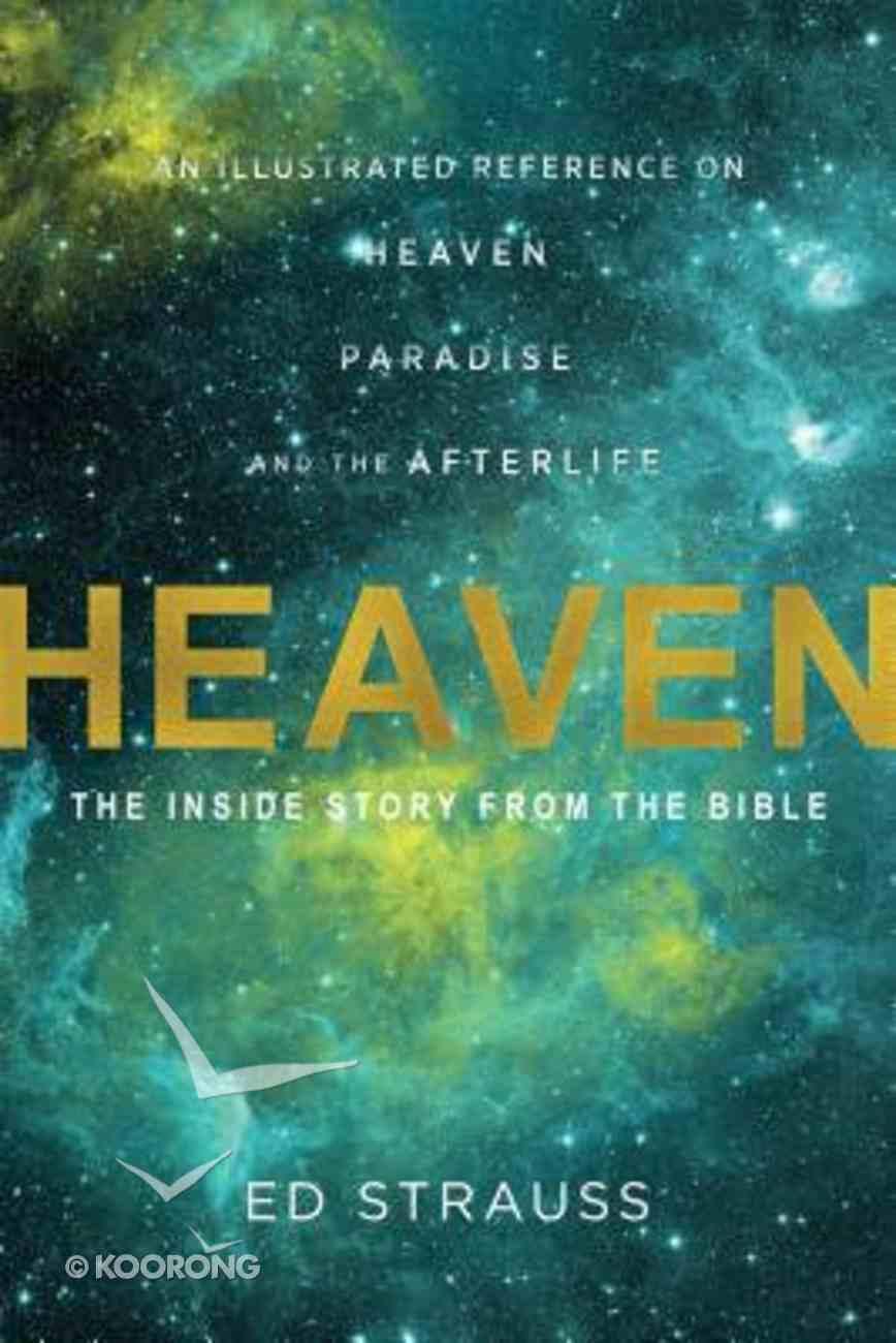 Heaven Illustrated (Illustrated Bible Handbook Series) Paperback
