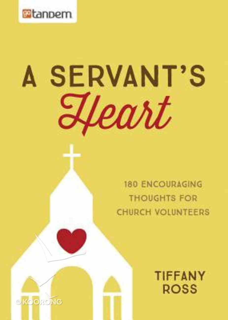 A Servant's Heart Paperback