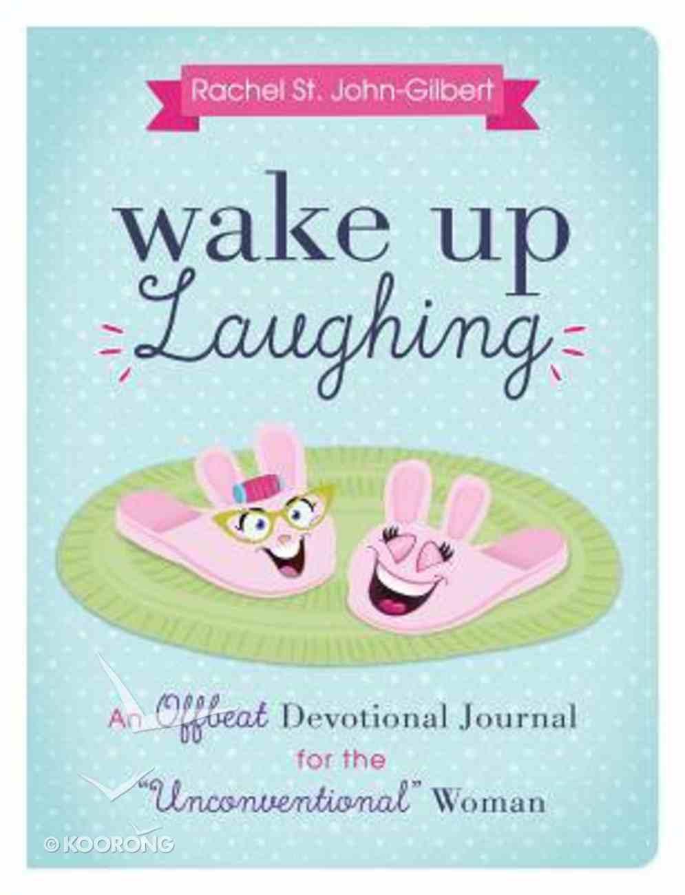 Wake Up Laughing Hardback