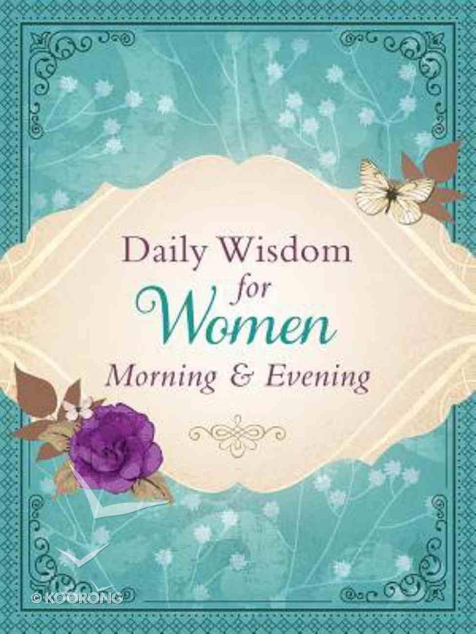 Daily Wisdom For Women: Morning & Evening Hardback