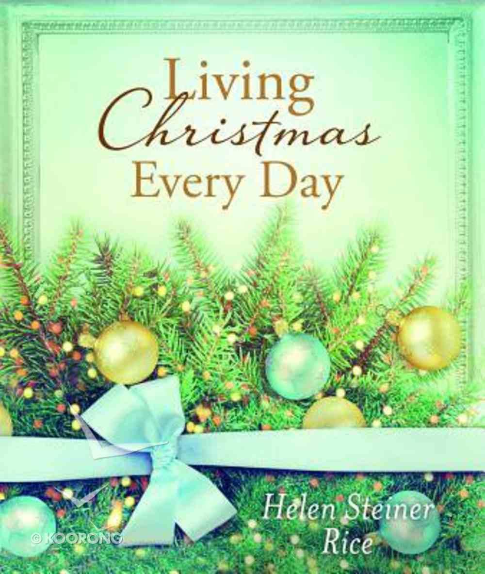 Living Christmas Every Day Hardback