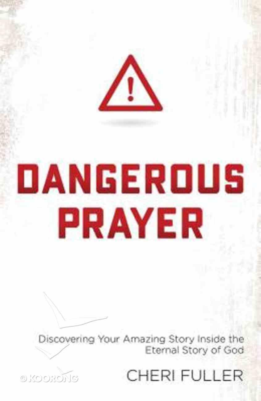 Dangerous Prayer Paperback