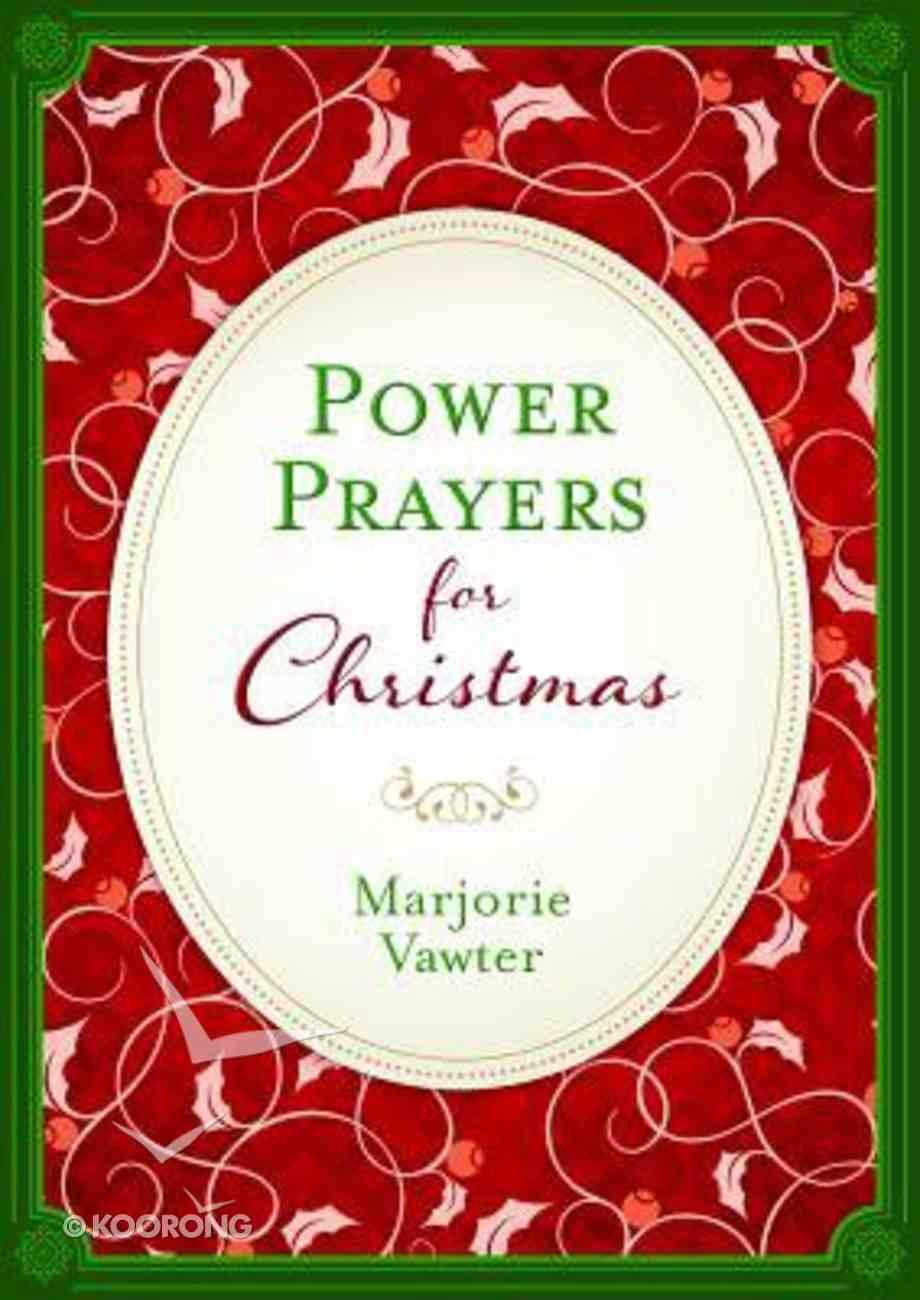 Power Prayers For Christmas Paperback