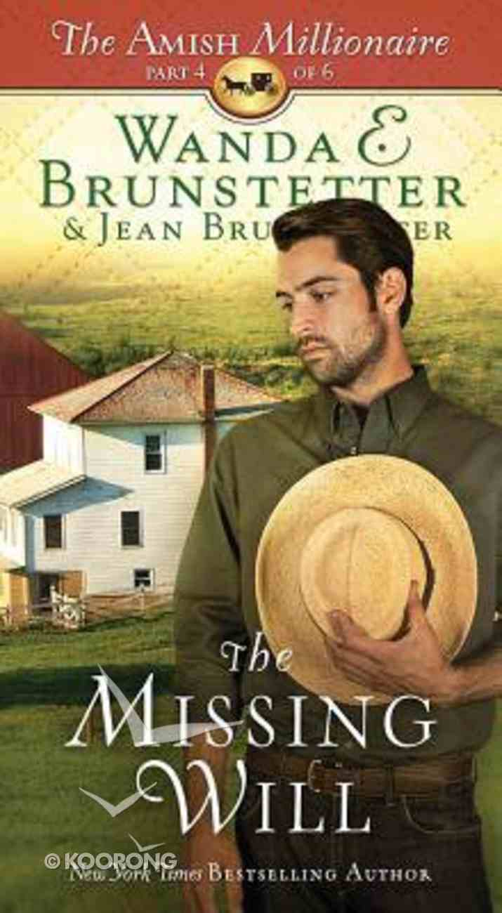 The Missing Will (#04 in The Amish Millionaire Series) Paperback