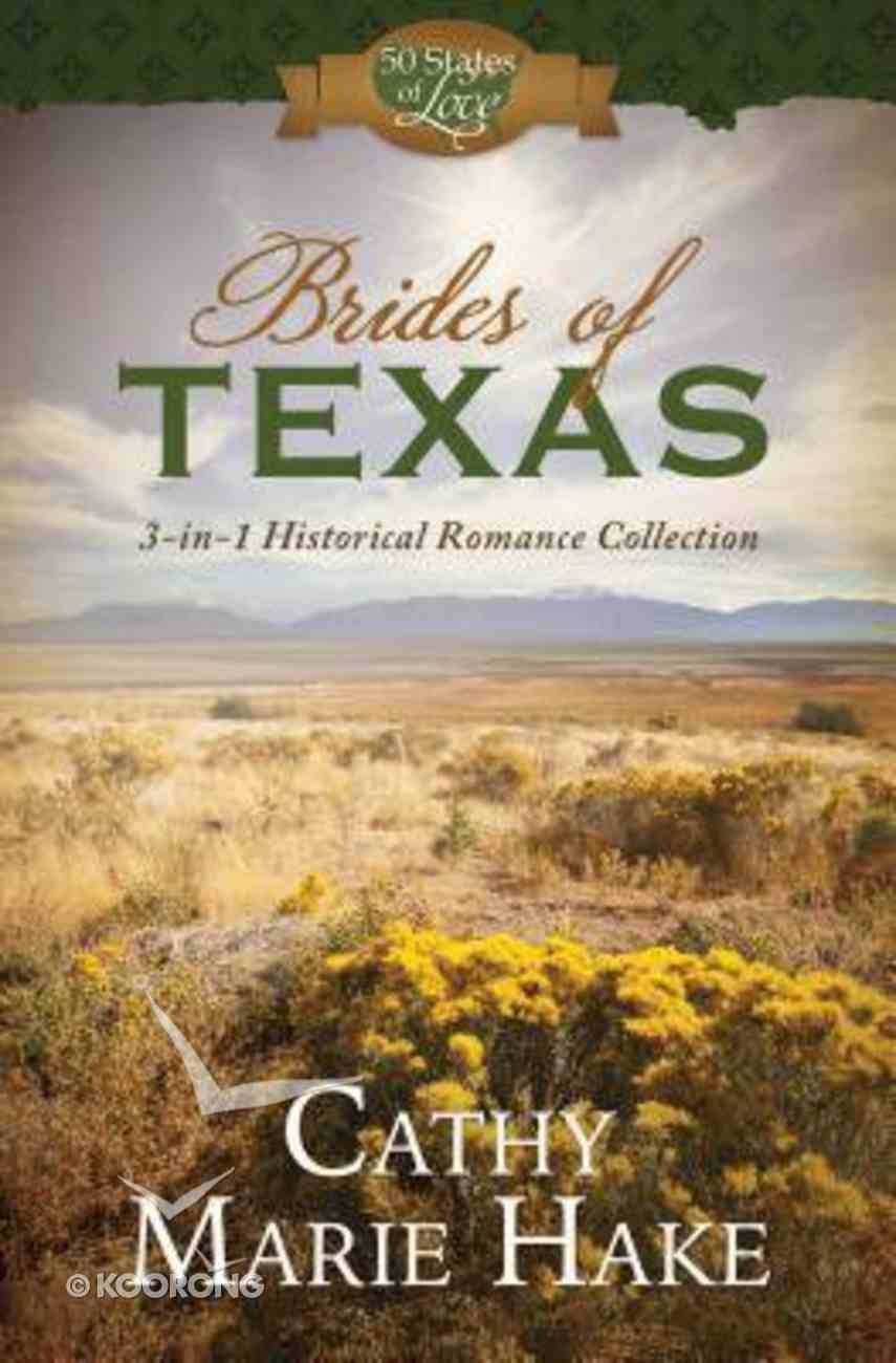 Brides of Texas (50 States Of Love Series) Paperback