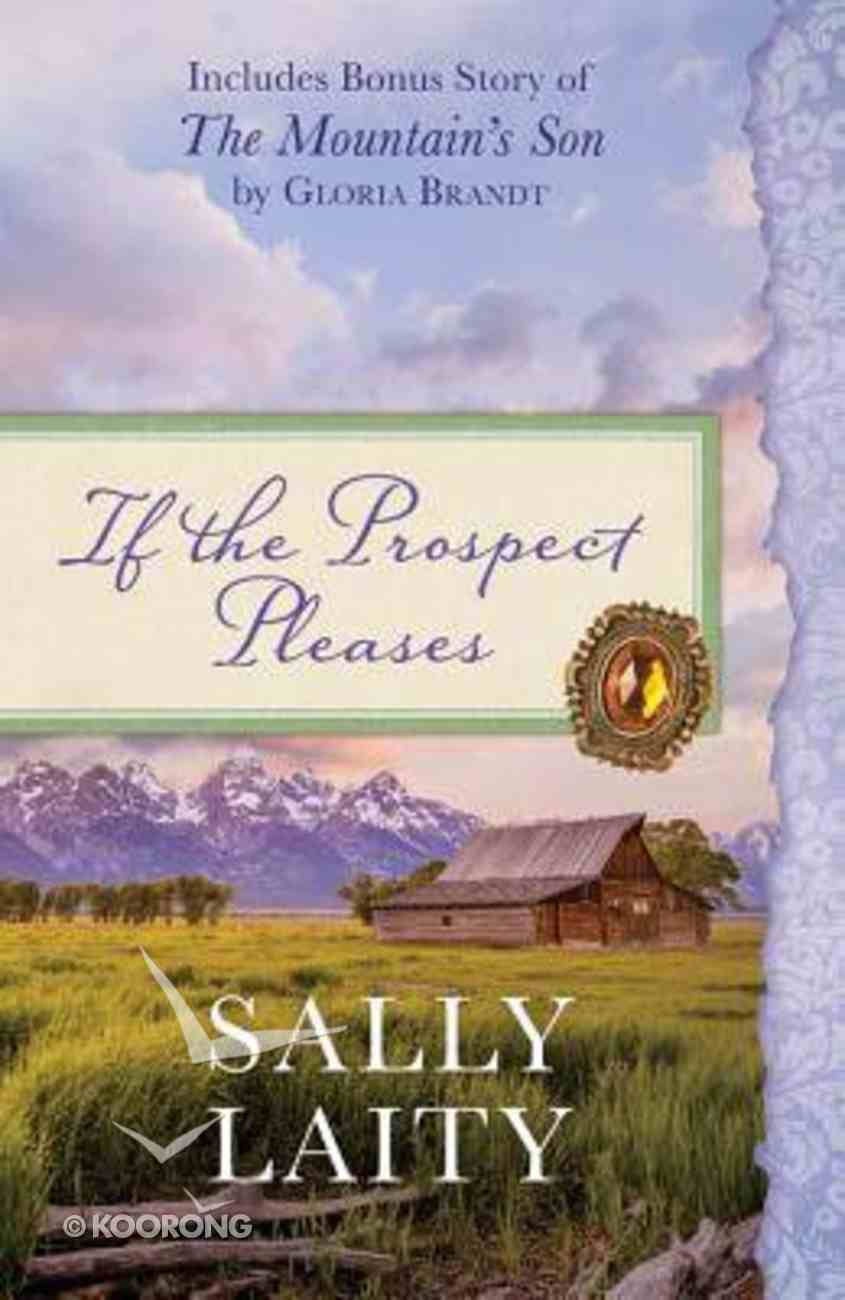 If the Prospect Pleases Paperback