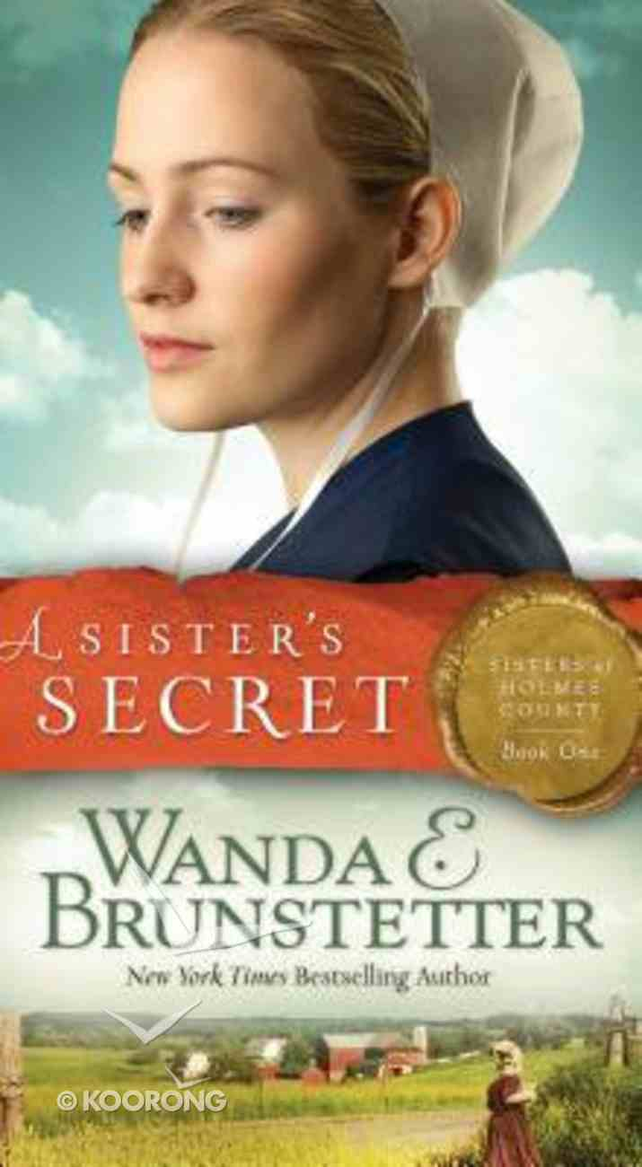 A Sister's Secret (#01 in Sisters Of Holmes County Series) Mass Market
