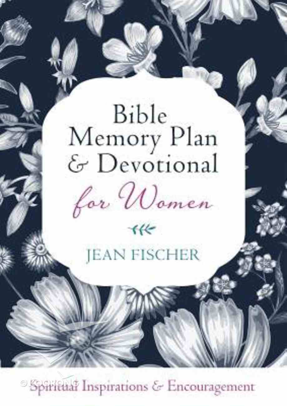 Bible Memory Plan and Devotional For Women Paperback
