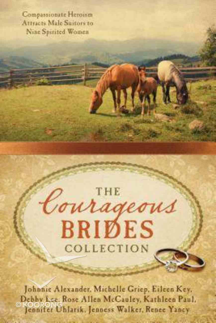 9in1: The Courageous Brides Collection Paperback