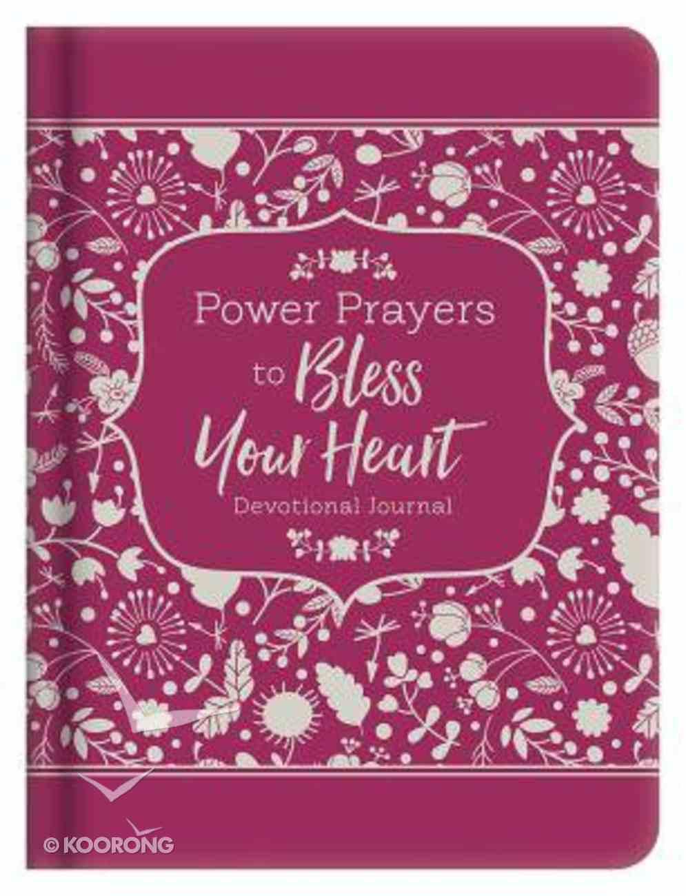 Power Prayers to Bless Your Heart: Devotional Journal Hardback