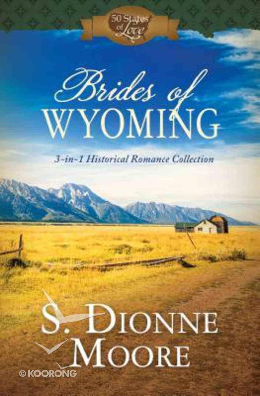 3in1: Brides of Wyoming Paperback