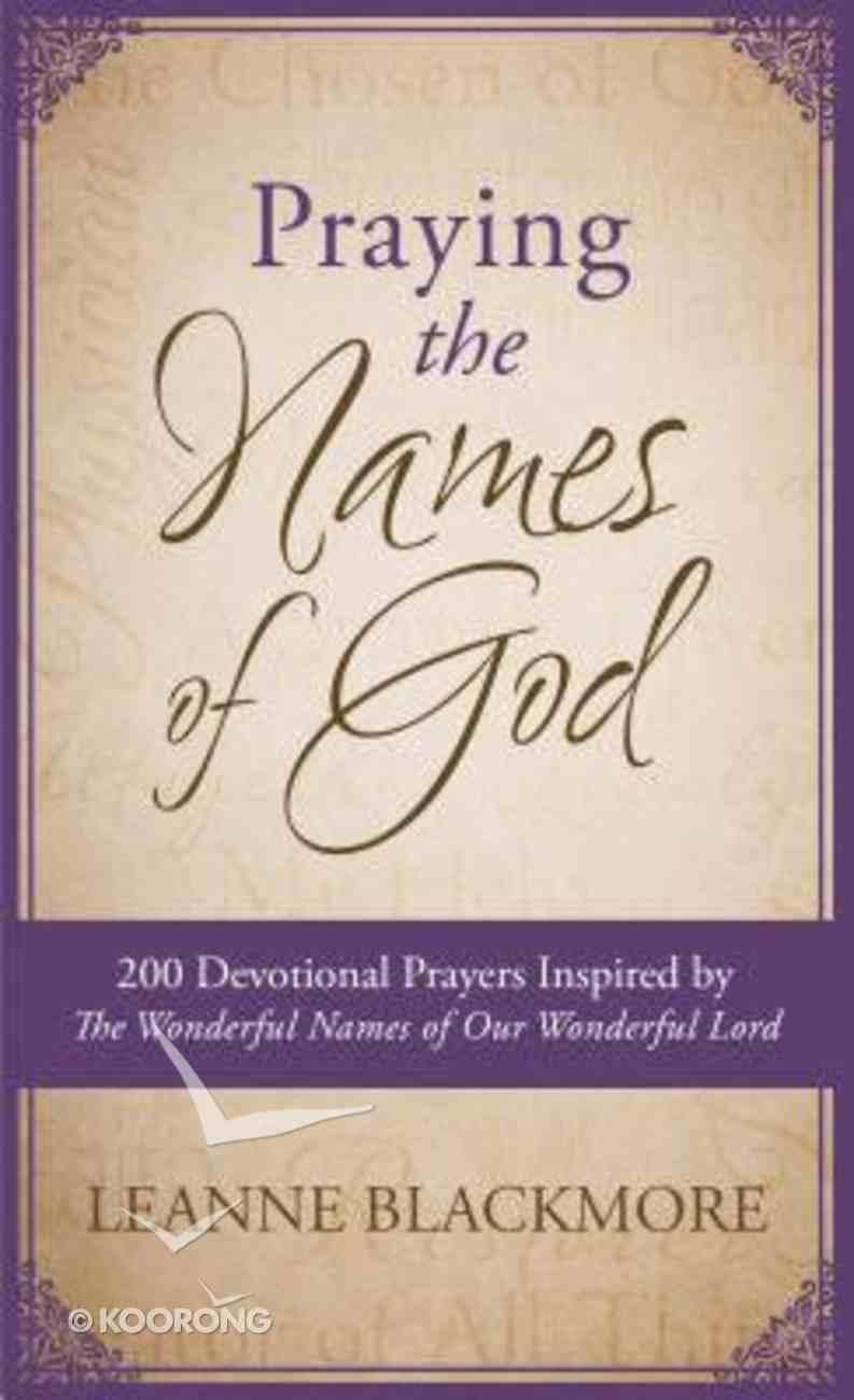 Praying the Names of God Paperback