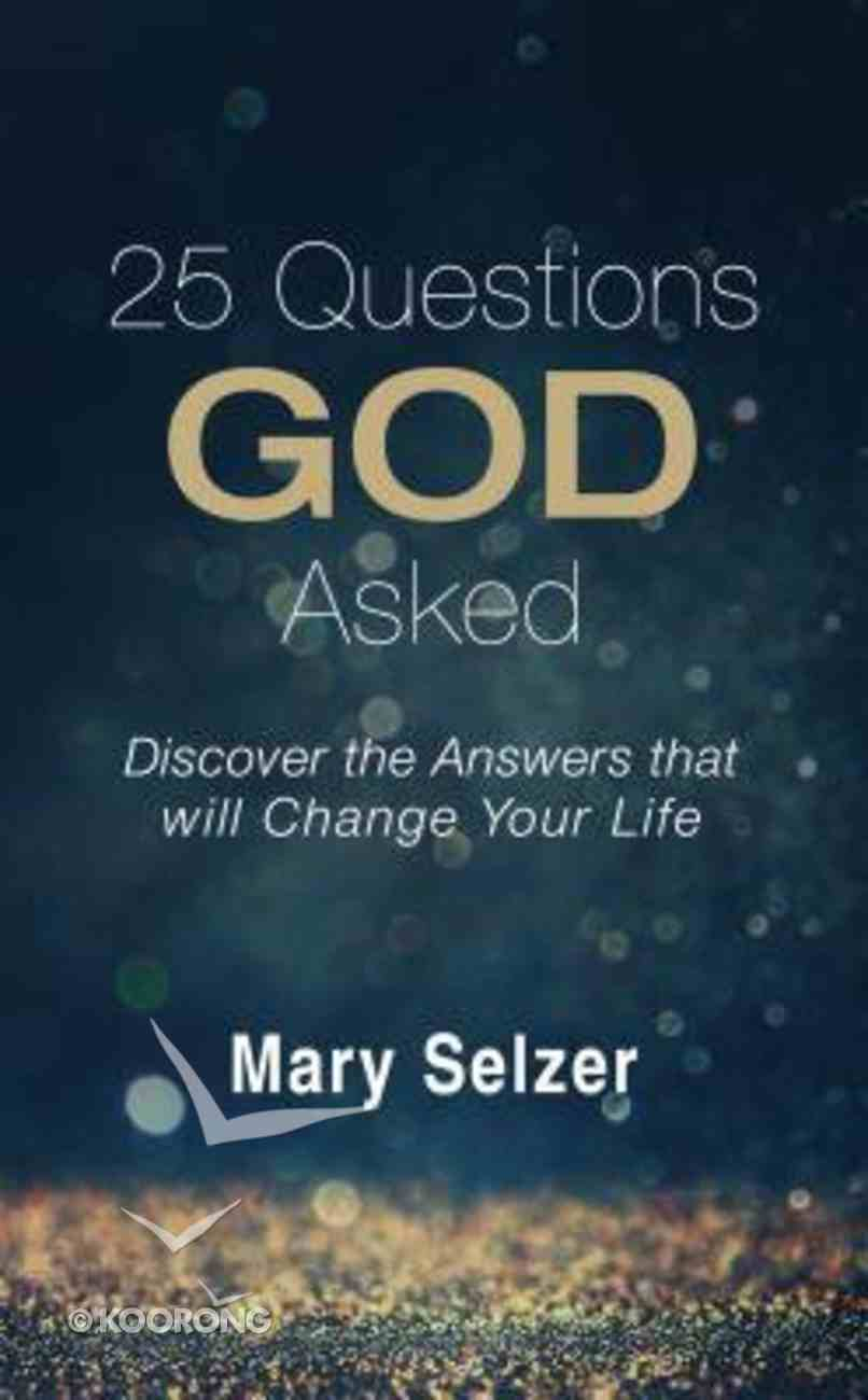 25 Questions God Asked Paperback