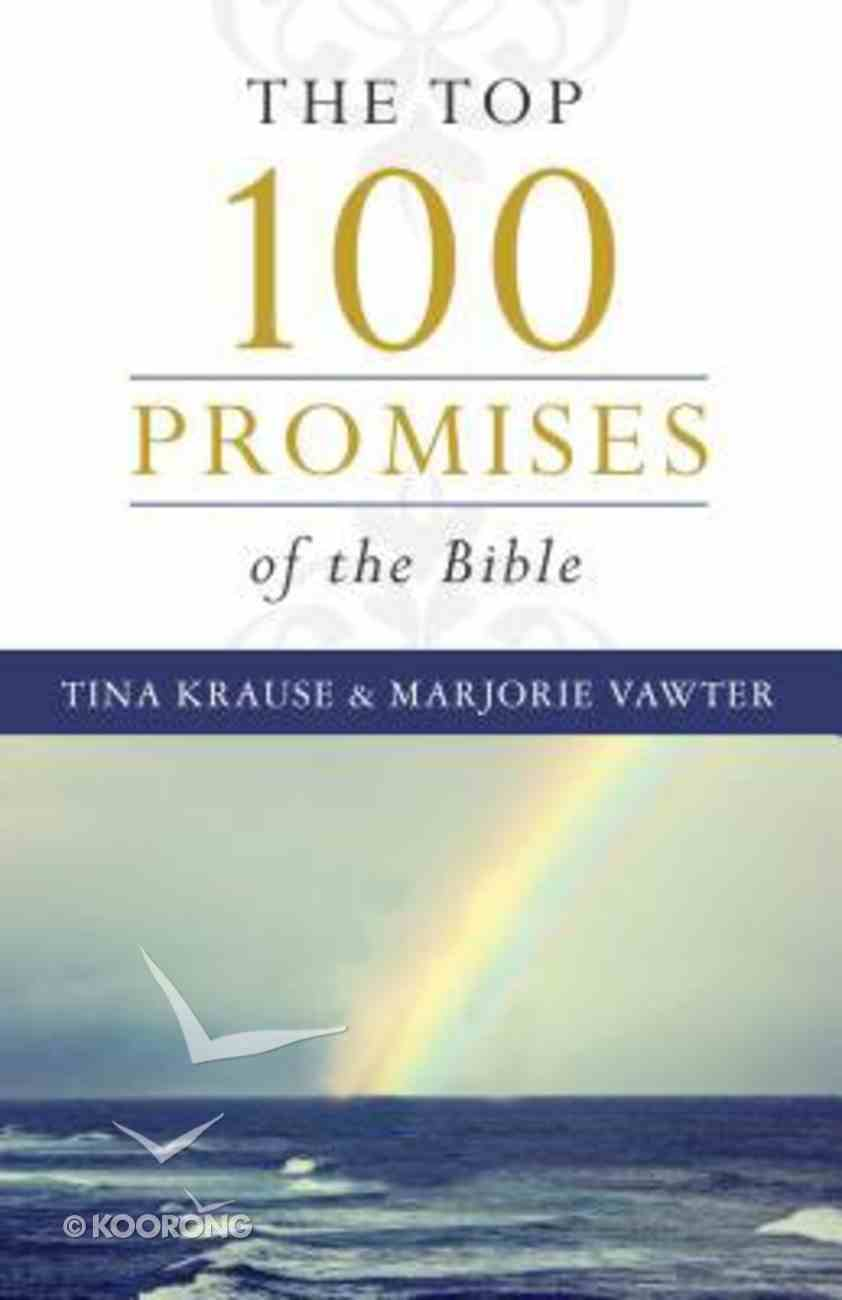 Top 100 Promises of the Bible Paperback