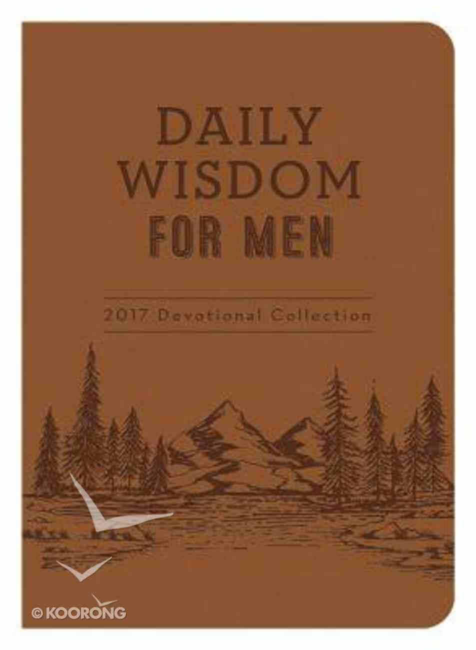 Daily Wisdom For Men 2017 Devotional Collection Flexi Back