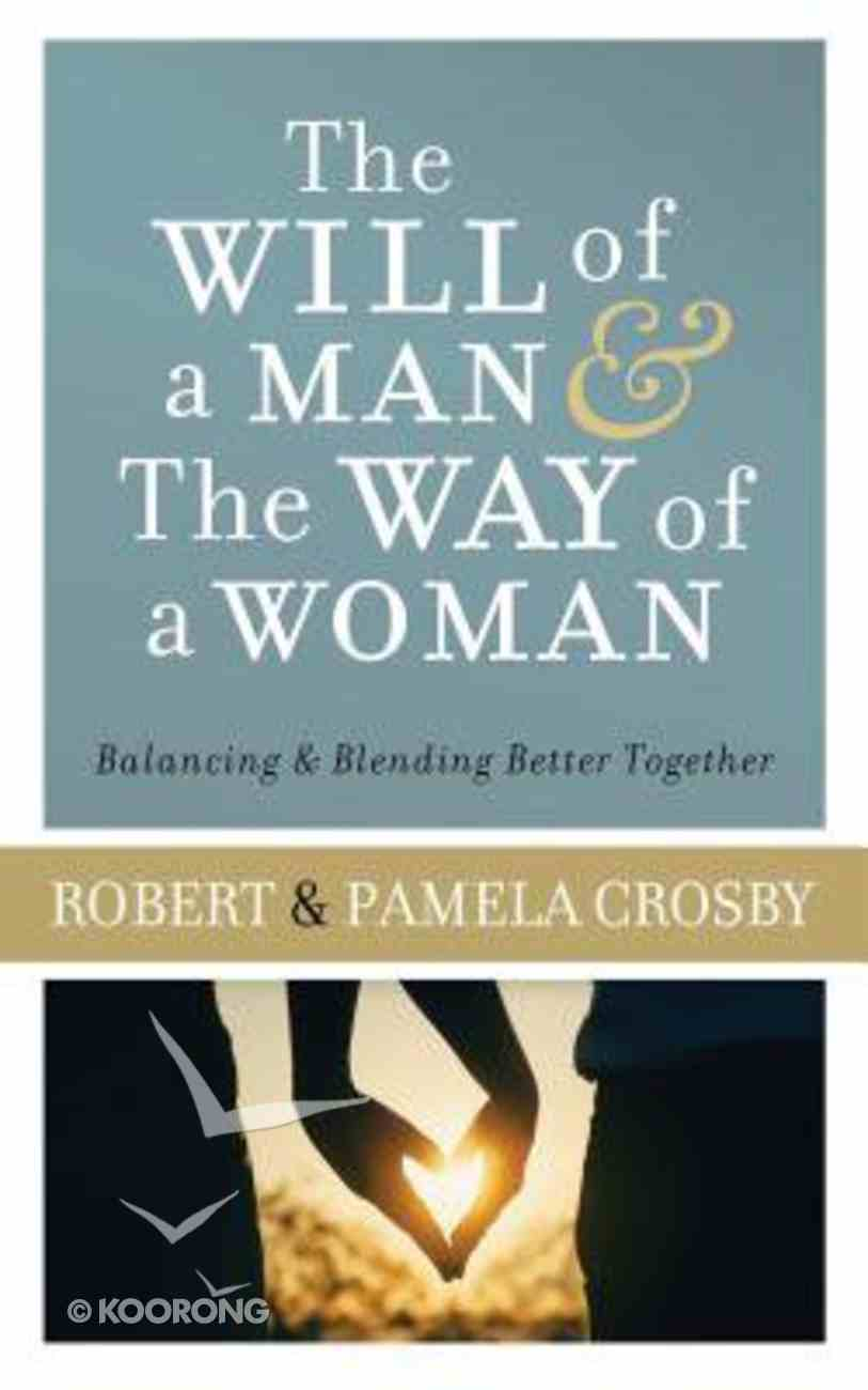 The Will of a Man & the Way of a Woman Paperback