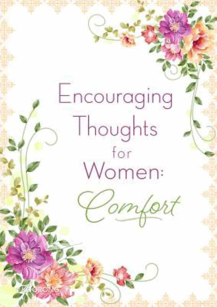 Encouraging Thoughts For Women: Comfort Paperback