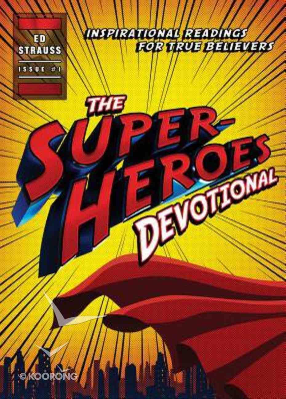 The Superheroes Devotional Paperback