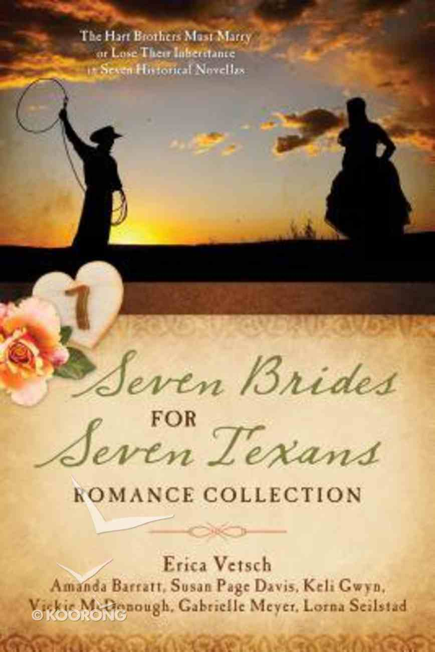 Seven Brides For Seven Texans (Romance Collection) (7 In 1 Fiction Series) Paperback
