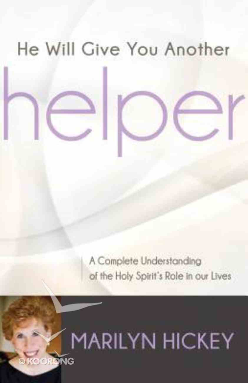 He Will Give You Another Helper Paperback