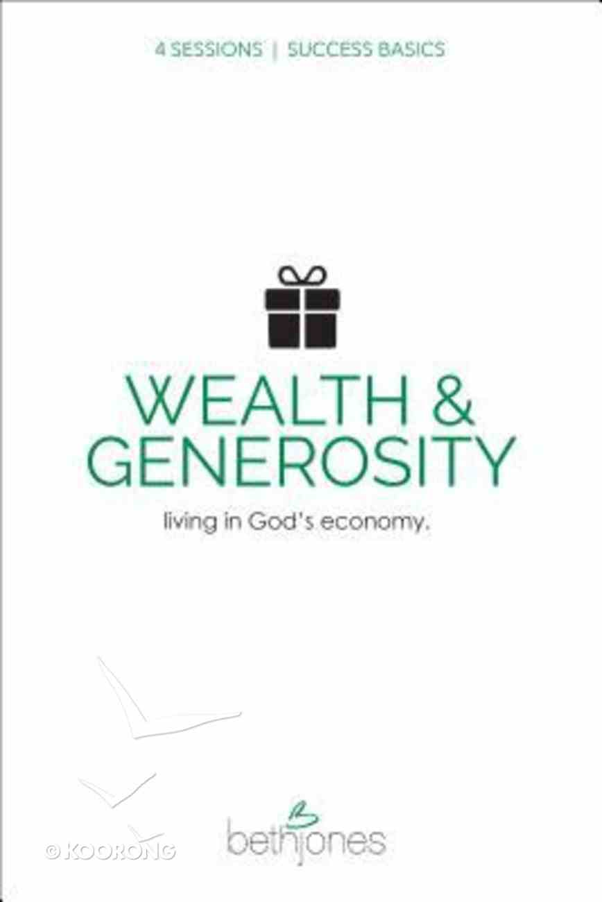 Success Basics on Wealth and Generosity Paperback