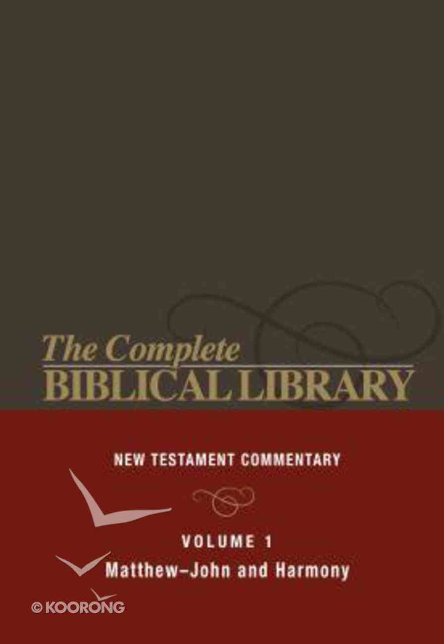 Matthew - John and Harmony (#01 in Complete Biblical Library New Testament Series) Hardback