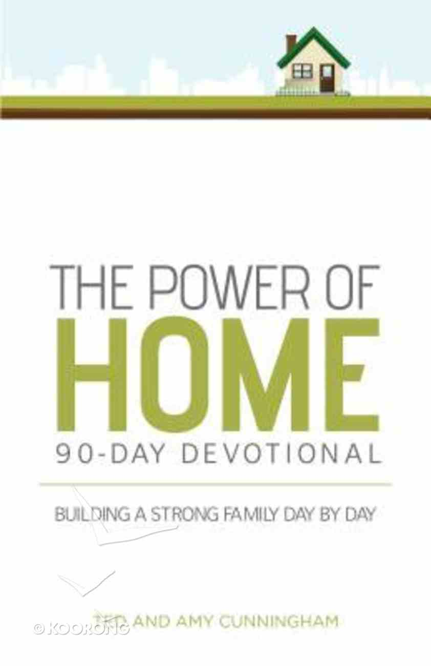 The Power of Home 90-Day Devotional Paperback
