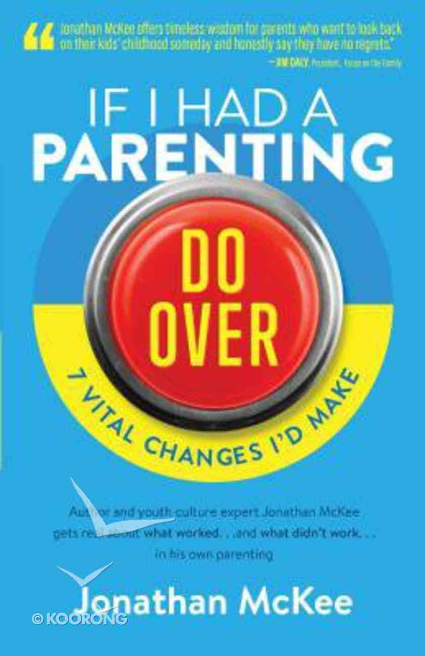 If I Had a Parenting Do-Over Paperback