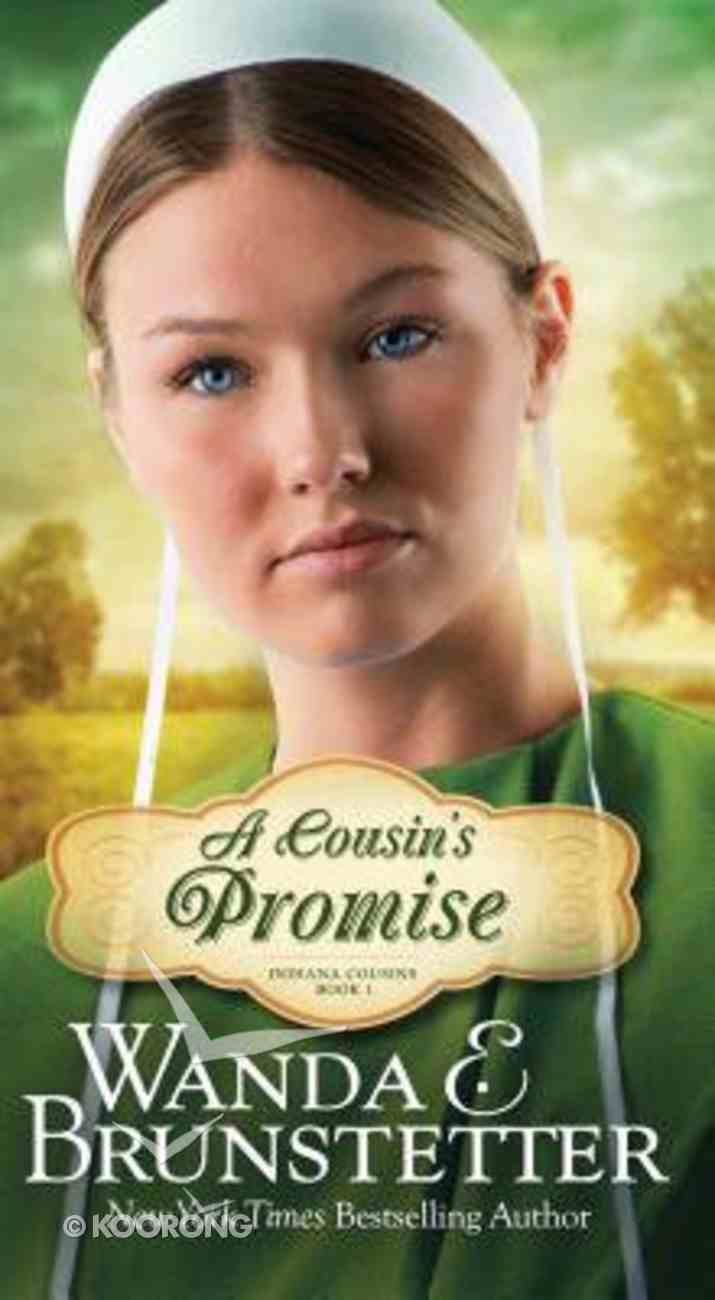 A Cousin's Promise (#01 in Indiana Cousins Series) Mass Market