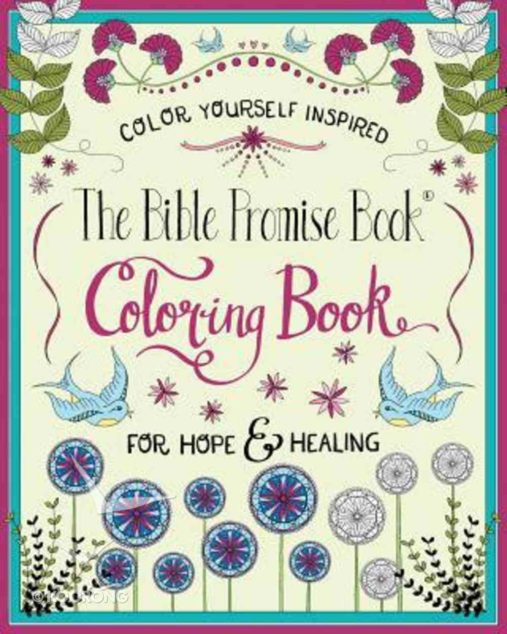 The Bible Promise Book For Hope & Healing (Adult Coloring Books Series) Paperback
