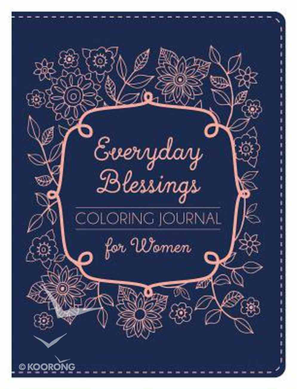 Everyday Blessings For Women (Adult Coloring Books Series) Paperback