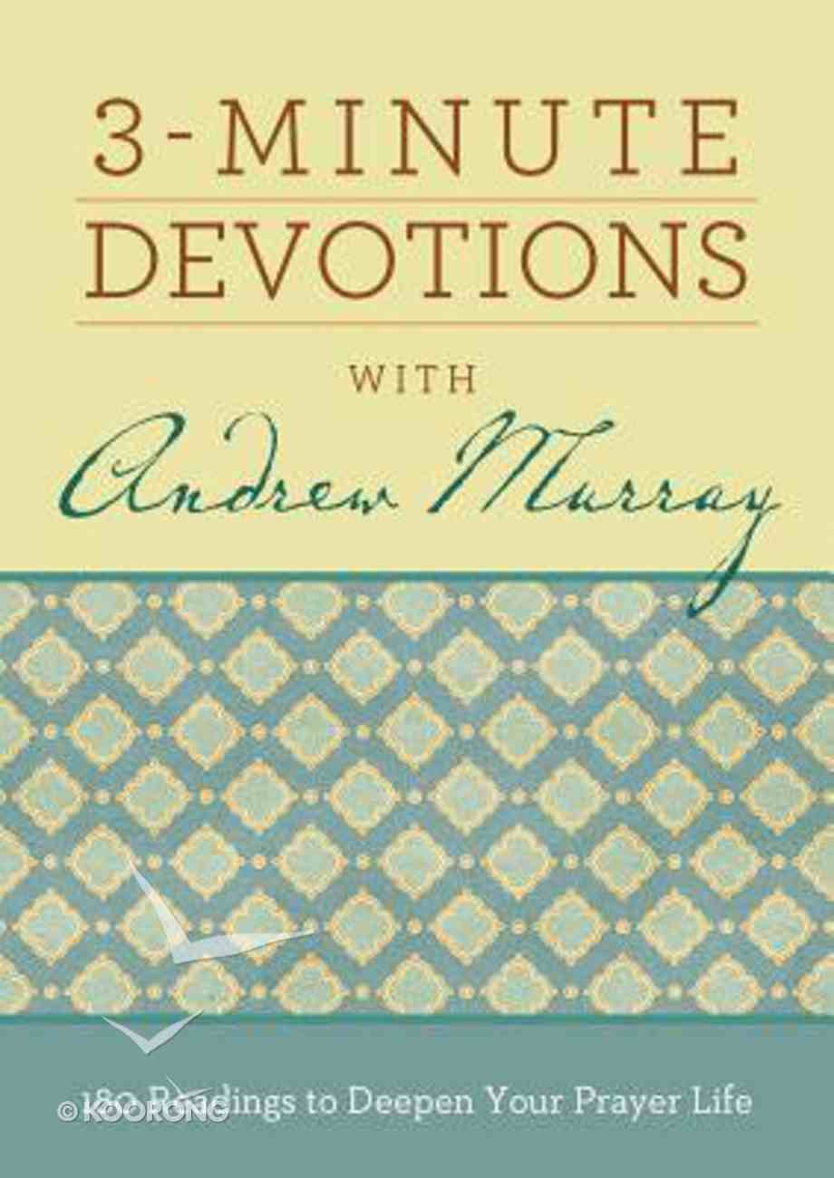 3-Minute Devotions With Andrew Murray Paperback