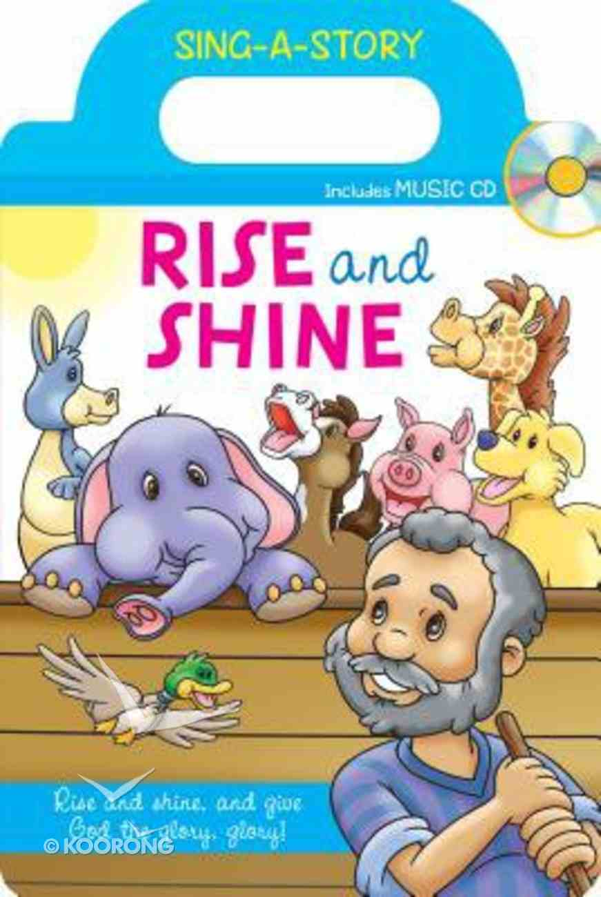 Sing-A-Story Book: Rise and Shine (With Cd) Board Book