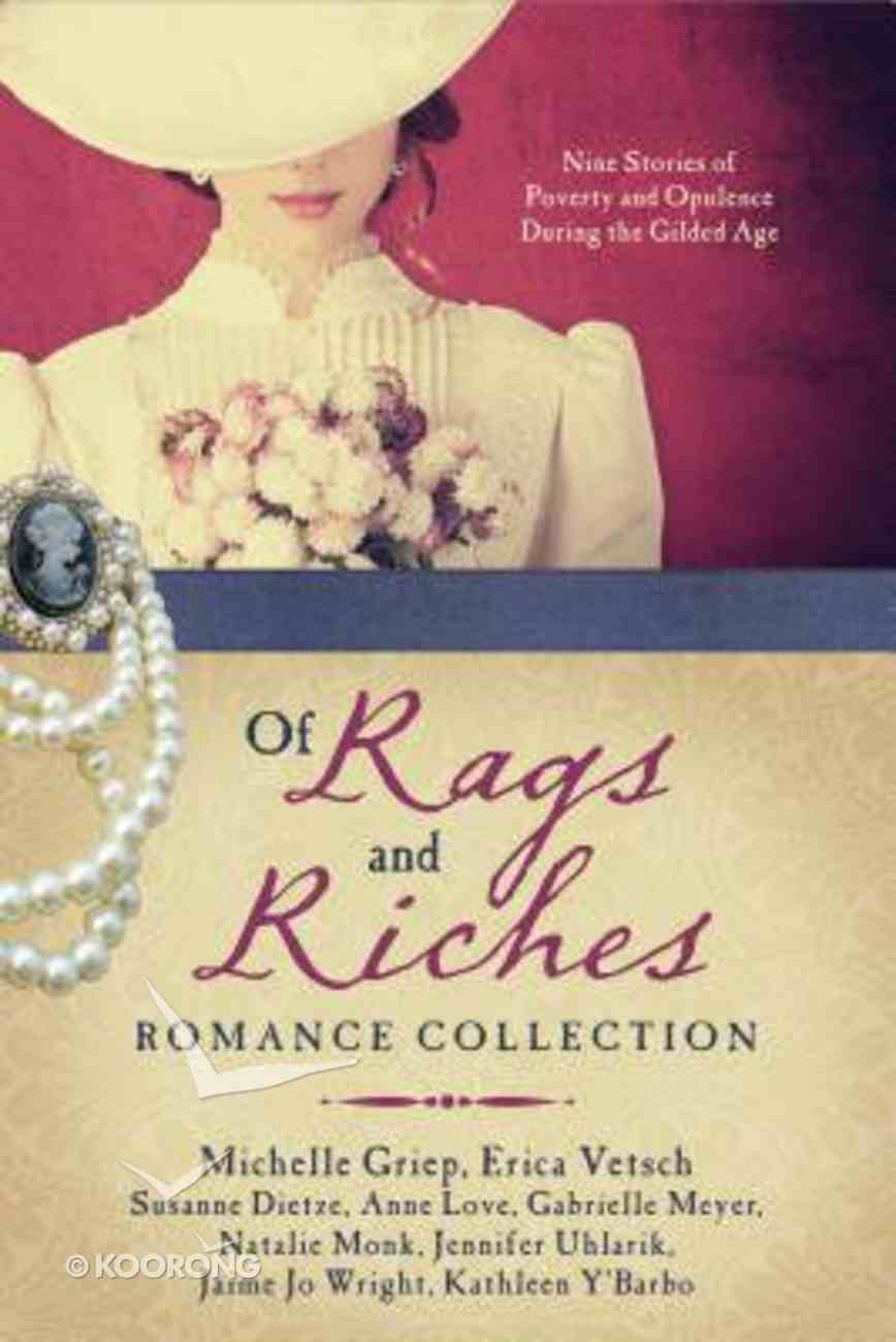 Of Rags and Riches Romance Collection Paperback
