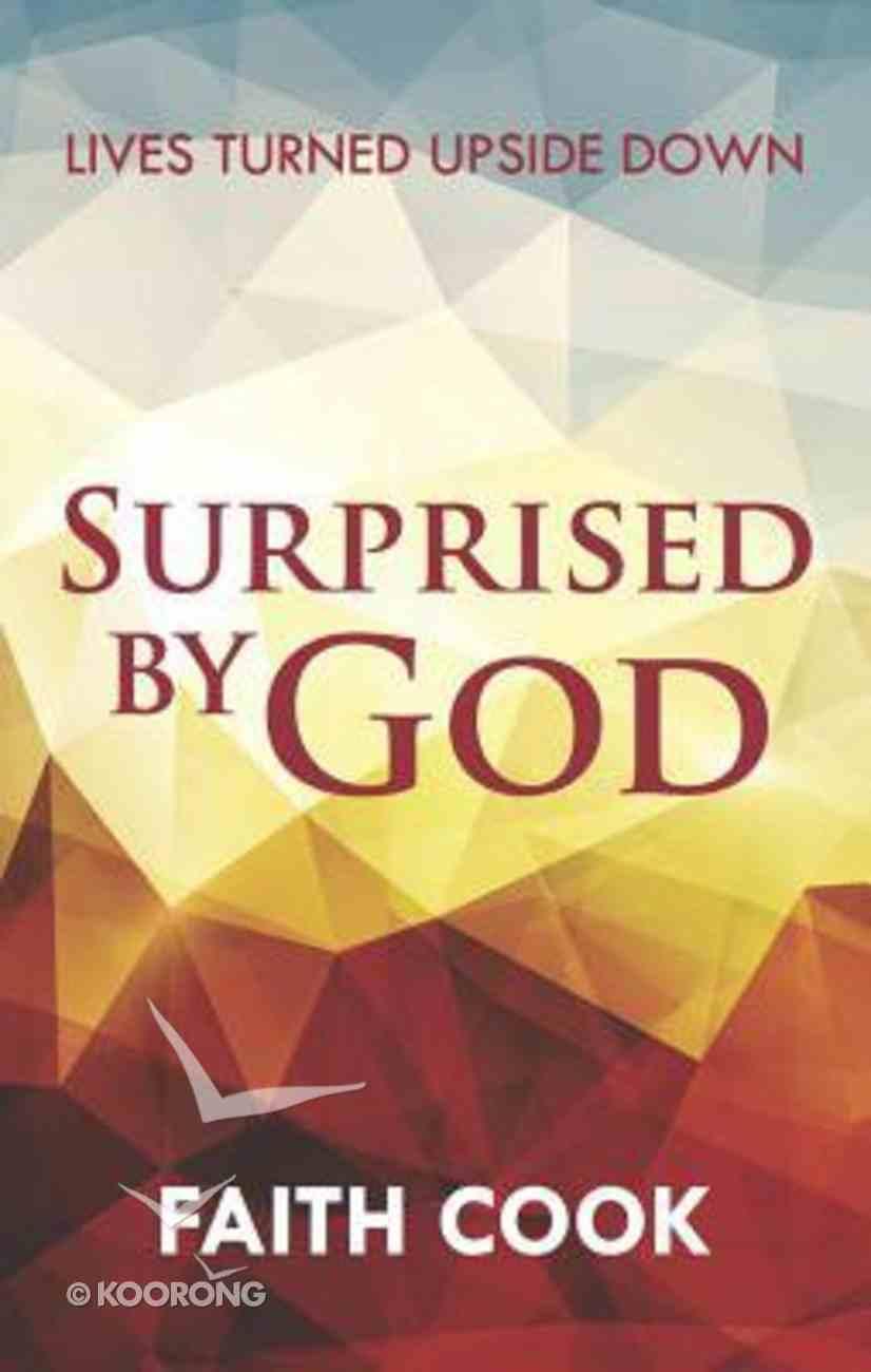 Surprised By God Paperback
