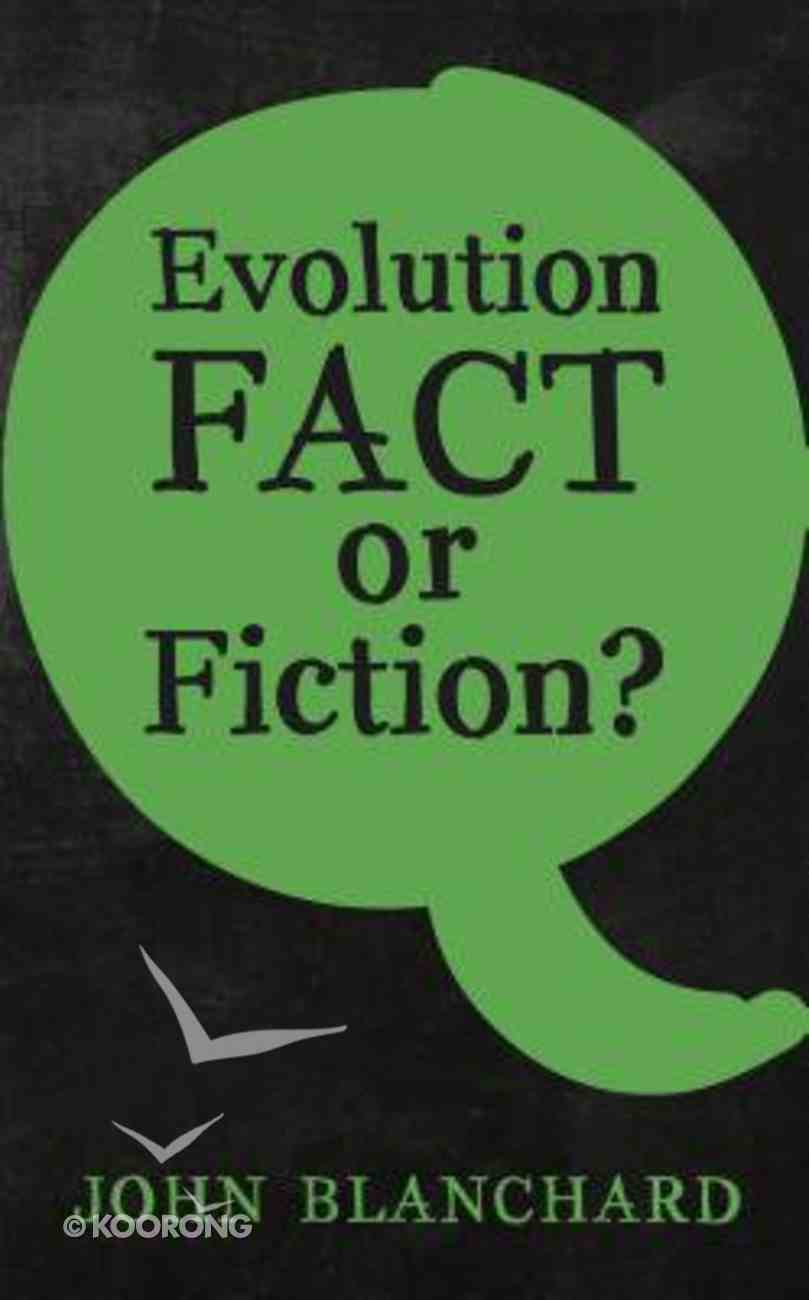 Evolution: Fact Or Fiction? Booklet