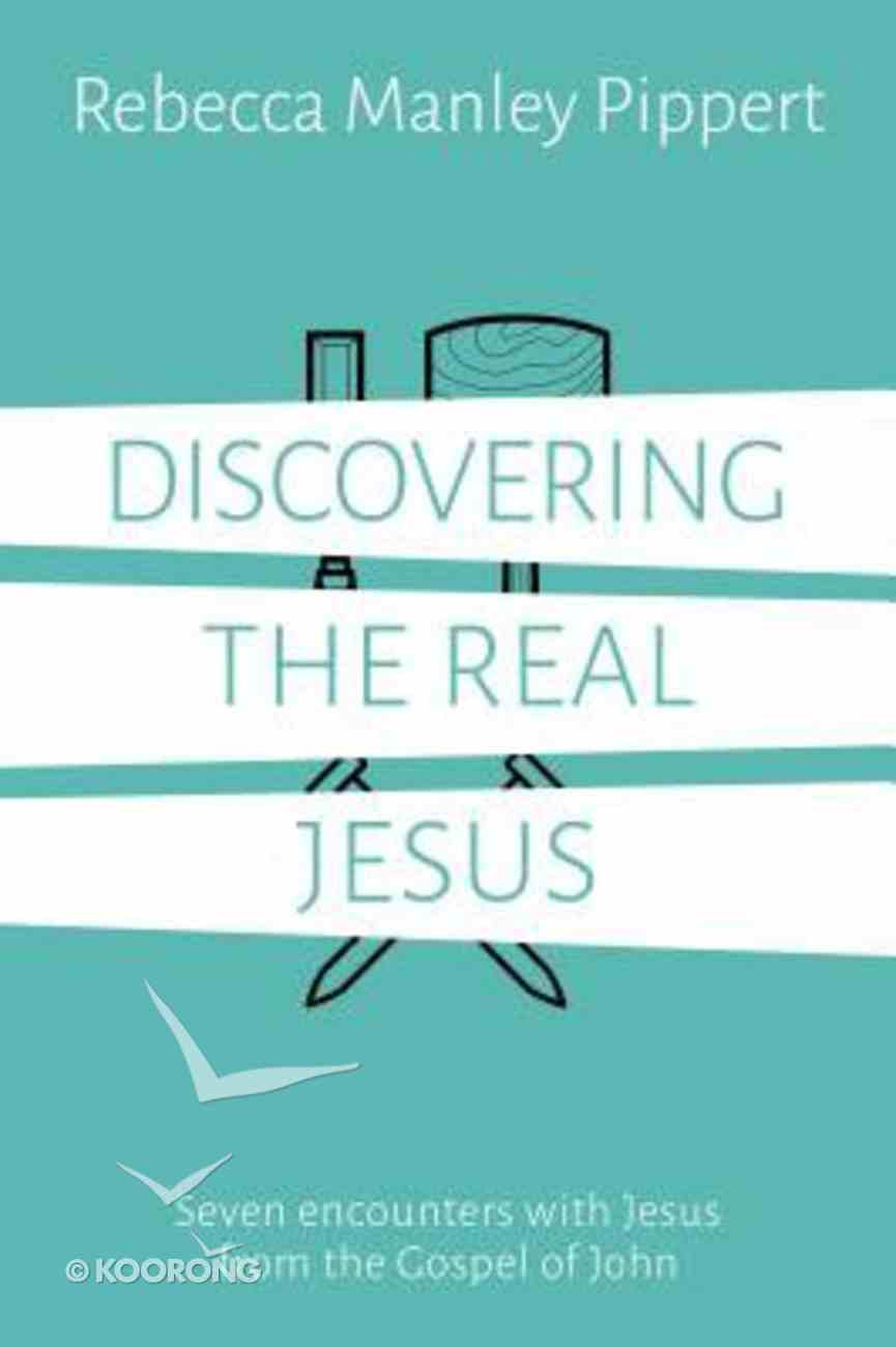 Discovering the Real Jesus Paperback