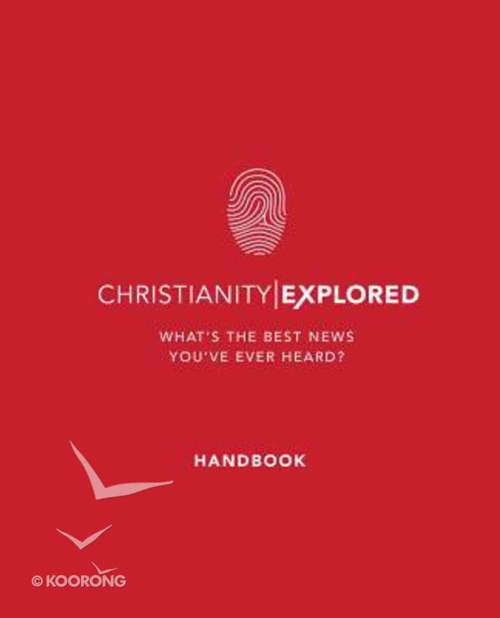 Christianity Explored: What's the Best News You've Ever Heard (Revised 2016) (Handbook) Paperback