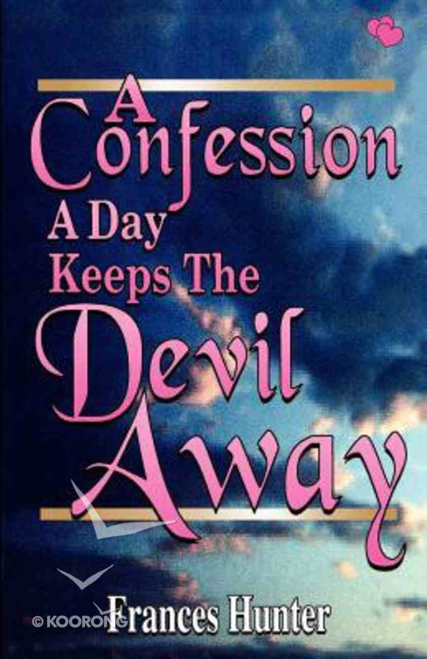 Confession a Day Keeps the Devil Away Paperback
