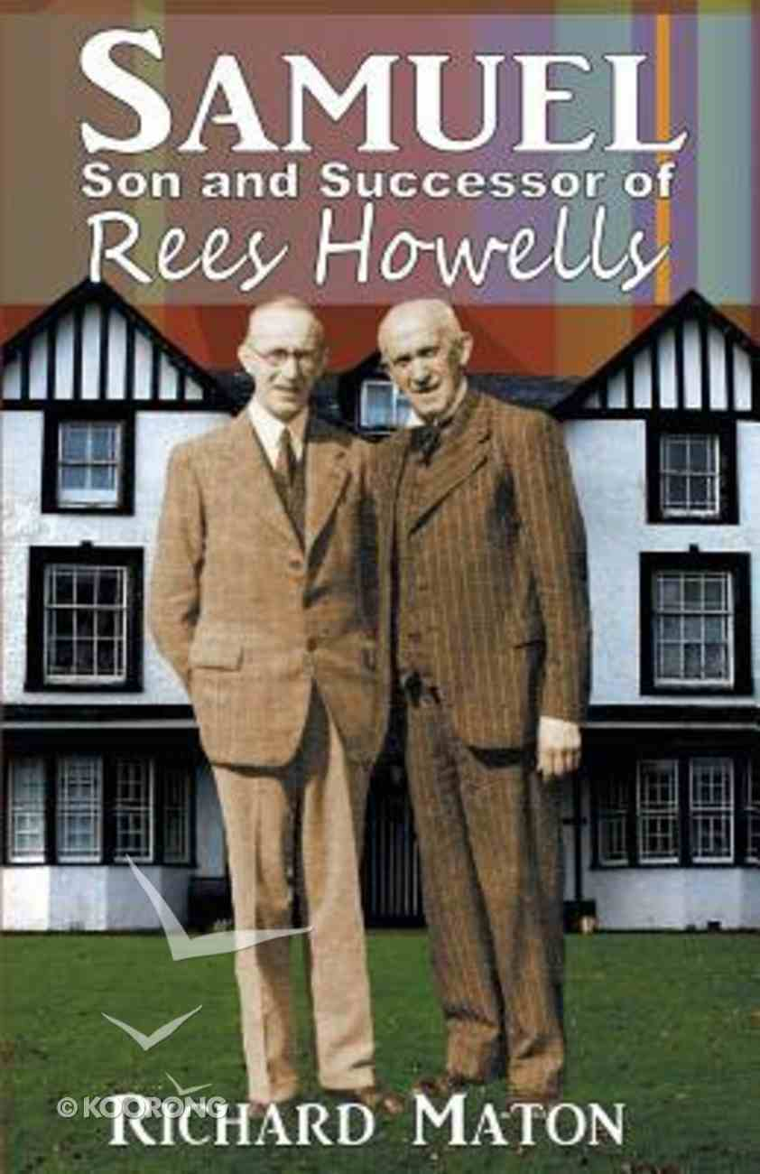 Samuel, Son and Successor of Rees Howells Paperback