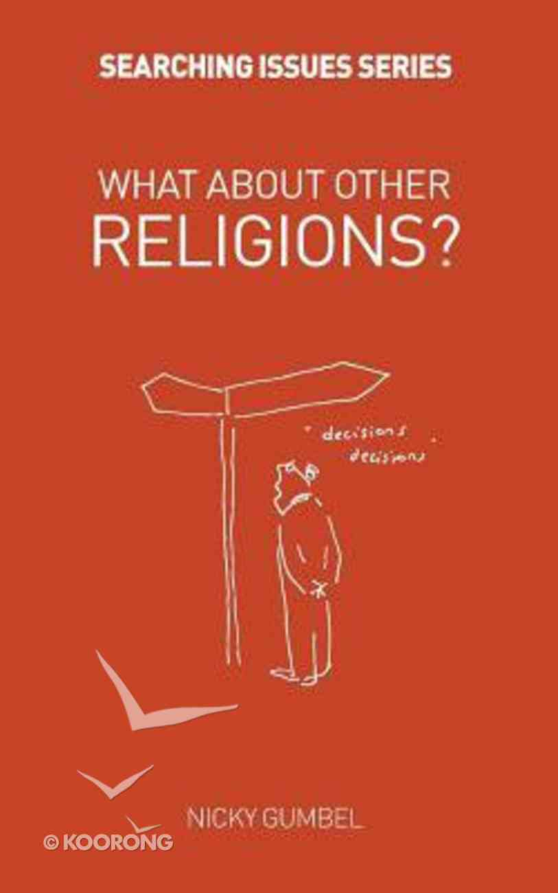 What About Other Religions? (Searching Issues Chapter Series) Paperback